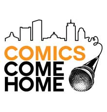 Comics Come Home is an event that raises funds for Tufts Medical Center, a hospital in downtown Boston, MA.