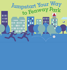 Jumpstart your way to Fenway Park - a step counting contest sponsored by the Weight and Wellness Center at Tufts MC in Boston, MA.