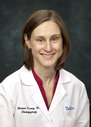 Miriam O'Leary is an otolaryngologist at Tufts Medical Center.